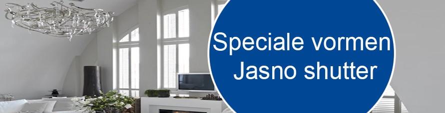 Jasno shutters speciale vormen